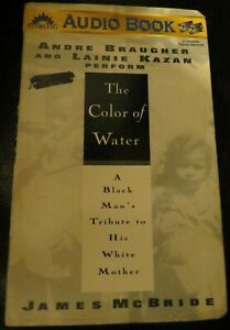 The Color of Water: A Black Man's Tribute to his White Mother James McBride tape