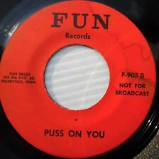 THE WOODPECKER 45 b/w Puss on you NOVELTY Country w/ suggestive lyrics FUN Jr49