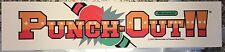 """Punchout Arcade Marquee 23.5"""" x 5"""""""