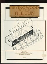 DRYING WOOD WITH THE SUN Solar Firewoood Dryer DOE 1983 Publication