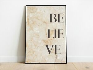 Beige Stone Effect Believe Home Wall Print A3/A4/A5 Posters Gift Idea