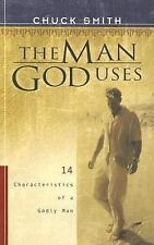The Man God Uses: 14 Characteristics of a Godly Man, Chuck Smith, Good Condition