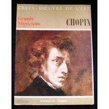 CHEFS-D'OEUVRE DE L'ART n°7 CHOPIN illustrations Décembre 1967 Hachette FABBRI