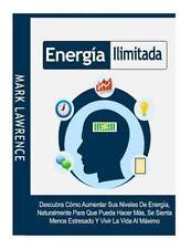 Energía Ilimitada : Descubra Cómo Aumentar Sus Niveles de Energía,...