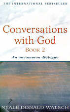 Conversations with God: an uncommon dialogue, book 2, Walsch, Neale Donald