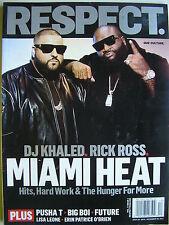 DJ KHALED &  RICK ROSS  2012 RESPECT Magazine   LISA LEONE  BIG BOI  FUTURE