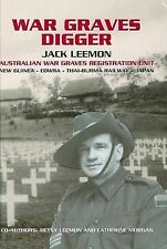 War Graves Digger: Service with an Australian War Graves Registration Unit by Jack Lemmon (Hardback, 2010)
