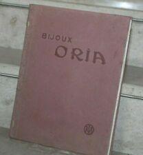 catalogue de 80 pages bijoux- médailles-canifs-sacs et bourses.. ORIA)