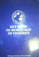 Key To World Map of Fisheries & A Multilingual Dictionary of Fish and Shellfish