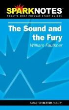 Spark Notes The Sound and the Fury Faulkner, William, SparkNotes Editors Paperb