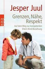 Grenzen, Nähe, Respekt von Jesper Juul (2009, Taschenbuch)