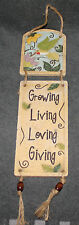 NICE GROWING LIVING LOVING GIVING HANGING WALL DECOR