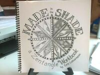 Made in the Shade: a Zentangle Workbook by Letourneau CZT, Cris