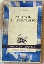 ZALACAIN EL AVENTURERO - PÍO BAROJA - COLECCIÓN AUSTRAL - ESPASA-CALPE 1970
