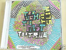TOO MUCH TOO FAST TOO TRUE TOO SLOW CD/ELECTRO 5181