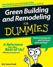 Green Building and Remodeling For Dummies by Eric Corey Freed (Paperback, 2007)