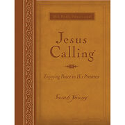 Jesus Calling® Ser.: Jesus Calling by Sarah Young (2011, Imitation Leather, Deluxe,Large Type / large print edition)