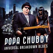 POPA CHUBBY - UNIVERSAL BREAKDOWN BLUES  CD NEU