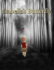 Isabella's Butterfly (Paperback or Softback)