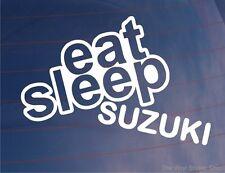 Eat Sleep SUZUKI Drôle JDM Voiture/motorbikewindow/pare-chocs/Ordinateur Portable Autocollant/Autocollant