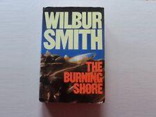 The Burning Shore by Wilbur Smith (Hardback, 1985)