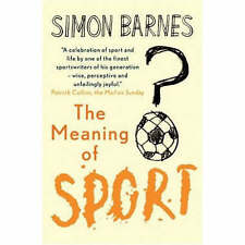 The Meaning of Sport by Simon Barnes (Paperback, 2007)