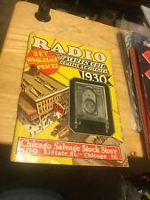 1930 CATALOG LARGEST RADIO STORE , CHICAGO SALVAGE STOCK STORE TUBES RECEIVERS