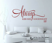 Always Kiss Me Goodnight ~ Wall Art Quote Removable Vinyl Decal Stickers Decor
