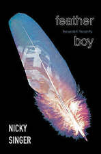 Feather Boy (Blue Peter Book Awards Winner), By Nicky Singer,in Used but Accepta