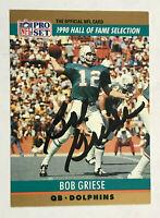 Bob Griese Signed 1990 Pro Set HOF Selection #24 AUTO Miami Dolphins PSA