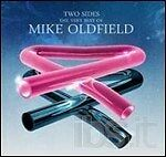 MIKE OLDFIELD  - TWO SIDES. THE VERY BEST OF  CD