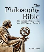 Subject Bible: The Philosophy Bible : The Definitive Guide to the Last 3,000...