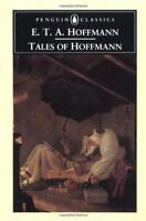 Tales of Hoffmann (Classics) by E.T.A. Hoffmann, NEW Book, (Paperback) FREE & Fa