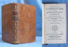 Nouveau COMMENTAIRE sur l'ORDONNANCE CRIMINELLE de 1670 / Debure Éditeur 1763