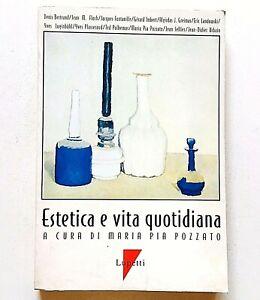 Estetica e vita quotidiana Maria Pia Pozzato Lupetti 1995 Semiotica Gusto