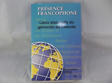 Presence Francophone Lieux Discursifs Du Genocide Au Rwanda V83 2014 Academic