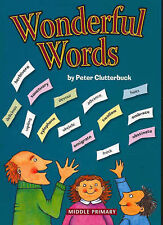 Wonderful Words: Middle Primary by Peter Clutterbuck (Paperback, 2005)