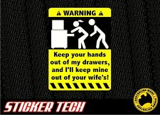WARNING KEEP OUT OF DRAWS TOOL BOX STICKER DECAL SUIT TOOLS ROLL CAB CHEST