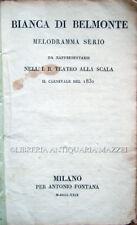 1829 ROMANI, BIANCA DI BELMONTE. MELODRAMMA SERIO – OPERA BALLETTO MILANO TEATRO