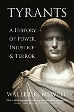 Tyrants: A History of Power, Injustice, and Terror (Hardback or Cased Book)