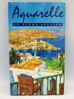 Aquarelle le livre atelier  1993 édition Hatier Polly Raynes 48 pages Français