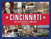 Cincinnati : An Illustrated Timeline, Hardcover by Suess, Jeff, Brand New, Fr...