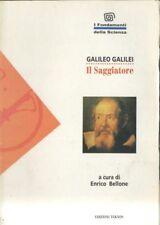IL SAGGIATORE di Galileo Galilei 1994 Teknos a cura Enrico Bellone fondamenti