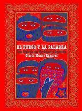 El fuego y la palabra: Una Historia del Movimiento Zapatista (Spanish Edition),