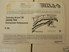 1999 TICKET DUTCH TT ASSEN 1999 GRAND PRIX,MOTO GP STAANPLAATS