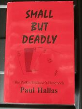 Small But Deadly - The Packet Trickster's Handbook by Paul Hallas - Hddj -1st Ed