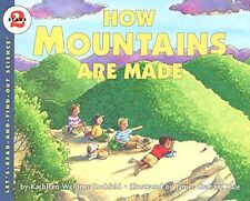 Let's-Read-And-Find-Out Science 2: How Mountains Are Made 1 by Kathleen Weidner