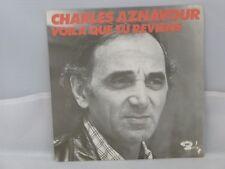 Charles Aznavour – Voila Que Tu Reviens                 Barclay – 62.203