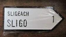SLIGO Sligeach Connacht Irish Road Sign Replica Hand Made in Ireland
