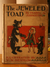 The Jeweled Toad by Isabel M. Johnston 1907 Illustrated by W.W. Denslow ANTIQUE
